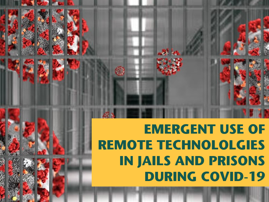 Remote technology in jails and prisons
